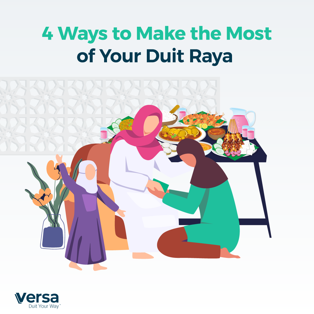 4 Ways Make the Most Duit Raya